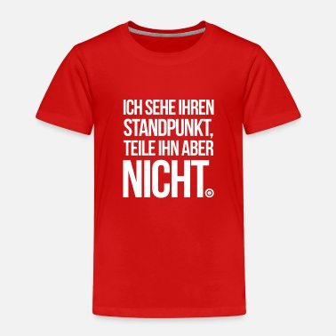 Slogan in NOT black - Kinder Premium T-Shirt