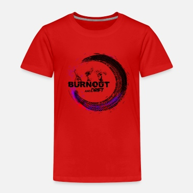 Burnout burnout - Kids' Premium T-Shirt