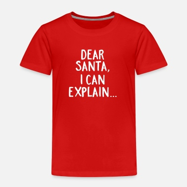 Christmas Dear Santa, I Can Explain... - Kids' Premium T-Shirt