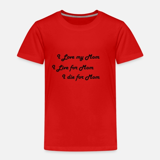 Love T-Shirts - I love my mom - Kids' Premium T-Shirt red