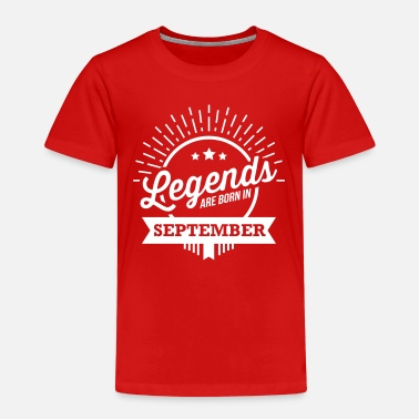 Born legends are born september birthday saying - Kids' Premium T-Shirt