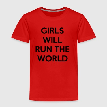 Girls Will Run The World - Kids' Premium T-Shirt