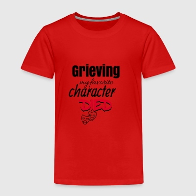 Grieving because my favorite character died - Kinder Premium T-Shirt