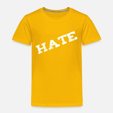 To Hate Hate - Kids' Premium T-Shirt