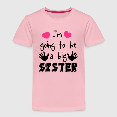 Sister big sister - Kids' Premium T-Shirt
