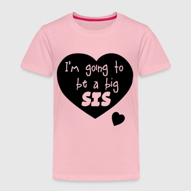 Big Sis big sis - Kids' Premium T-Shirt