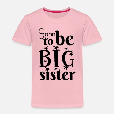 Sister Soon big sister - Kids' Premium T-Shirt