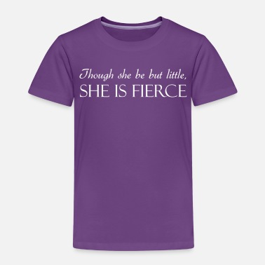 Power Though She Be But Little She Is Fierce - Kids' Premium T-Shirt