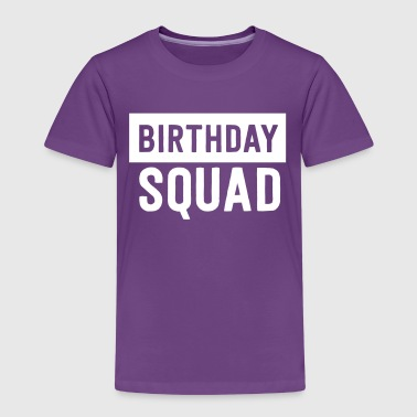 Birthday Squad - Kids' Premium T-Shirt