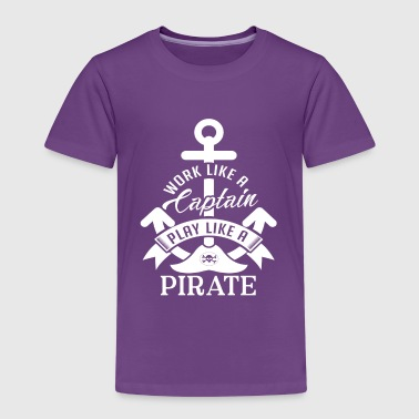 Work like a Captain play like a Pirate - Kids' Premium T-Shirt