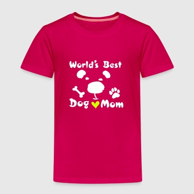 Dog Mom worlds best dog mom - Kids' Premium T-Shirt