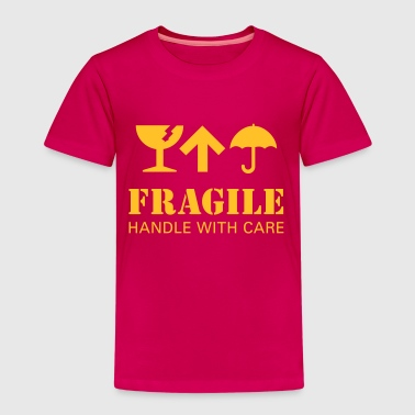 Fragile Handle With Care Fragile, handle with care - Kinder Premium T-Shirt
