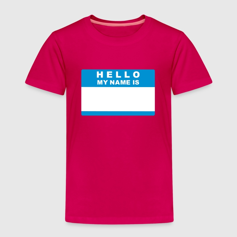Hello my name is T-Shirts - Kinder Premium T-Shirt