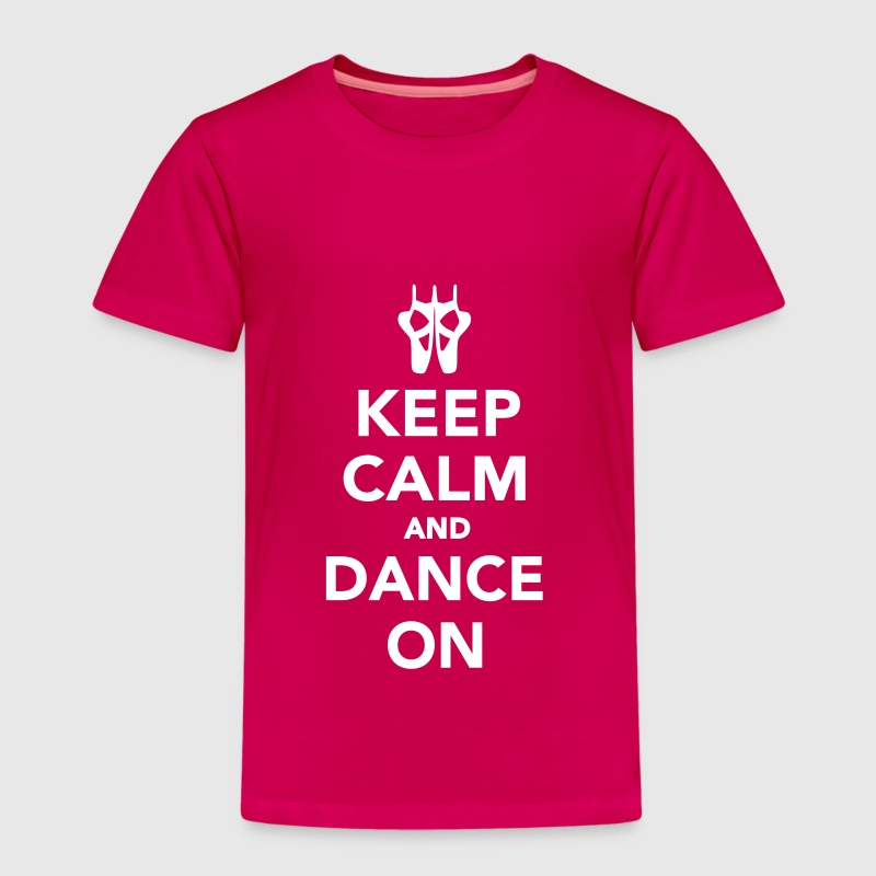 Keep calm and dance on - Kinder Premium T-Shirt