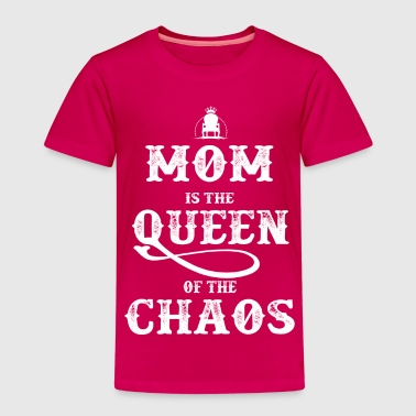 Mom Queen of Chaos - Kinder Premium T-Shirt