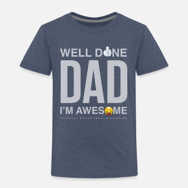 SmileyWorld Well Done Dad - Premium-T-shirt barn