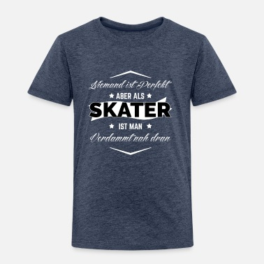 SKATER PERFEKT Kinder Premium T Shirt | Spreadshirt