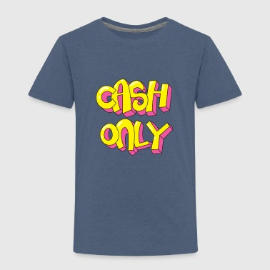 Cash only - Kinderen Premium T-shirt