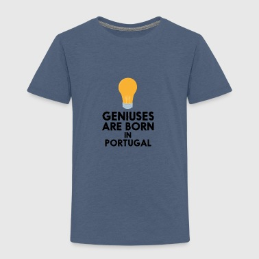 Geniuses are born in PORTUGAL S2ay2 - Kids' Premium T-Shirt