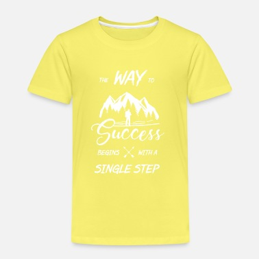 The way to the top begins with a step - Kids' Premium T-Shirt