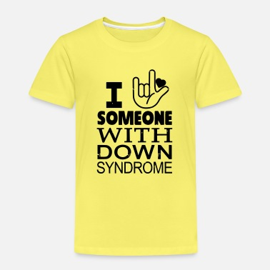Down With Detroit I Love someone with Down Syndrome - Kinder Premium T-Shirt