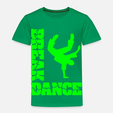 Breakdance Breakdance Bboy Breakdance breaker  - Kinder Premium T-Shirt
