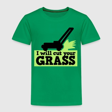 I WILL CUT YOUR GRASS! lawn mower and clippings - Kids' Premium T-Shirt