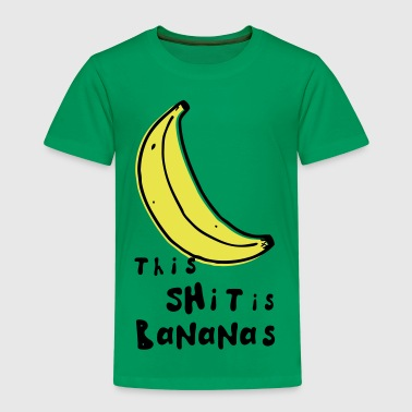 this shit is bananas banana monkey humor quotes - Kids' Premium T-Shirt