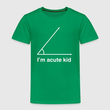 I'm Acute Kid - Kids' Premium T-Shirt