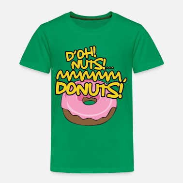 Home &amp D'OH NUTS (Donuts) - Kinder Premium T-Shirt