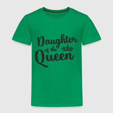 Daughter of the Queen - Premium T-skjorte for barn