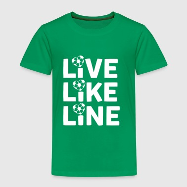 Live Like Line - favorite soccer player - Premium-T-shirt barn