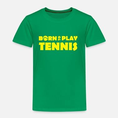 Kindisch Born to play Tennis - Kids' Premium T-Shirt