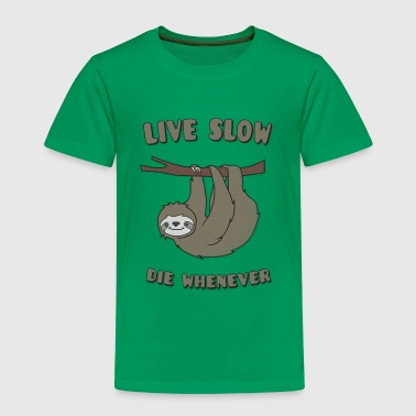 Funny & Cute Sloth Live Slow Die Whenever Slogan - Kids' Premium T-Shirt