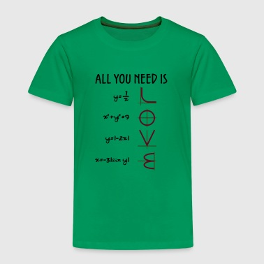 All you need is Love (Equations) Geschenk - Kinder Premium T-Shirt