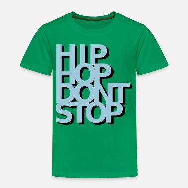 HIPHOP Non fermarti - Maglietta premium per bambini 6c3505241ba4