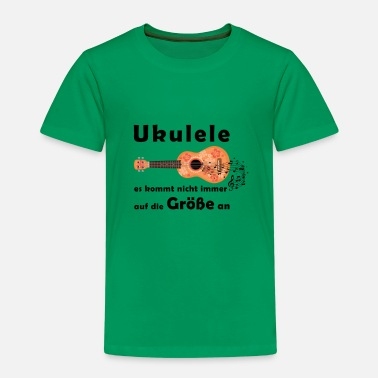 Ukulele, it does not always depend on size - Kids' Premium T-Shirt
