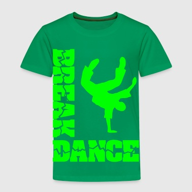 Breakdance Bboy Breakdance breaker  - Kinder Premium T-Shirt