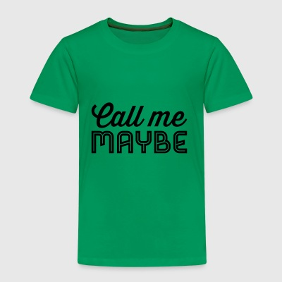 Call Me Maybe - Premium T-skjorte for barn