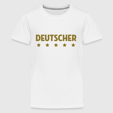 Deutscher Deutsche Deutsch Patriot Deutschland - Teenager Premium T-Shirt