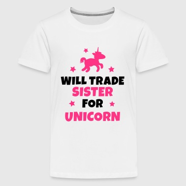 Will trade sister for unicorn - Premium T-skjorte for tenåringer