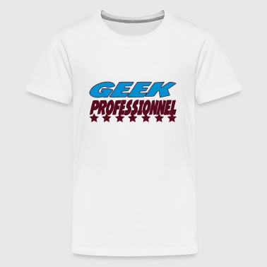 Geek professionnel - Teenager Premium T-Shirt