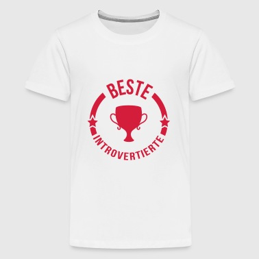 Introvertierter Introvertierte introvertiert Wesen - Teenager Premium T-Shirt