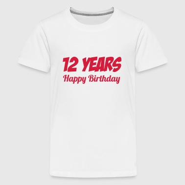 12 / Birthday / Kid Enfant Anniversaire Geburtstag - Teenage Premium T-Shirt