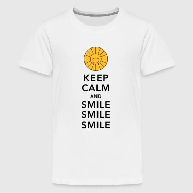 Keep calm and smile smile smile sunny summer sun - Teenager premium T-shirt