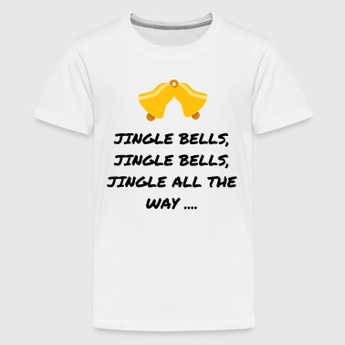 JINGLE BELLS - Teenager Premium T-shirt