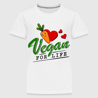 Vegan - Vegan for Life - Teenager Premium T-Shirt