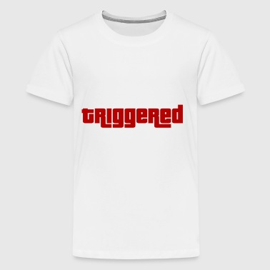triggered - Teenage Premium T-Shirt