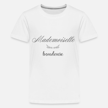 Couille MADEMOISELLE BOUDEUSE - T-shirt Premium Ado