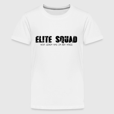 Elite Squad Hölle - Teenager Premium T-Shirt
